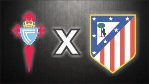 Celta de Vigo x Atlético de Madrid, uma das disputas das quartas de final.