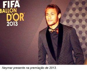 Neymar Junior foi um dos candidatos em 2013