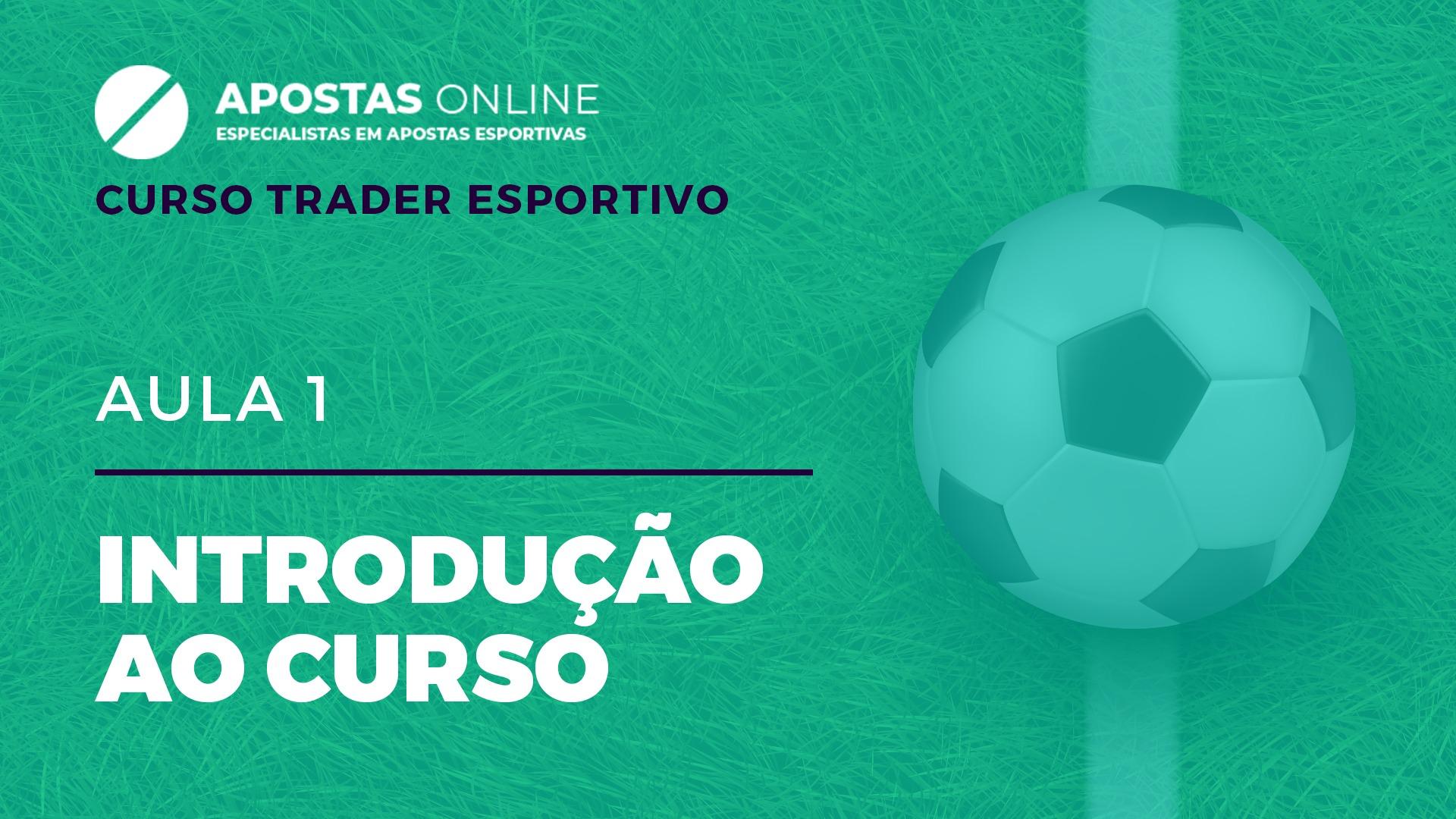 Curso Trader Esportivo: Apresentação | Aula 1